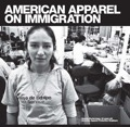 American Apparel on Immigration